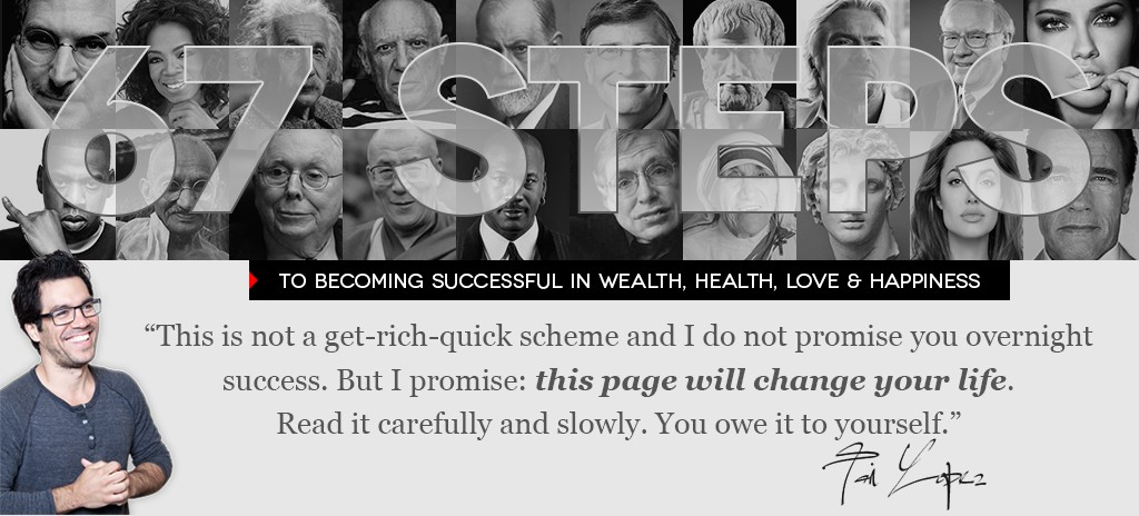 67 steps to becoming successful in wealth, health, love and happiness